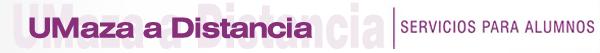UMaza Online - Servicios para alumnos